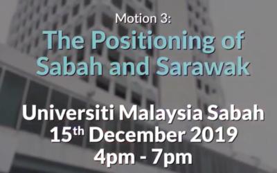 Parliamentary Debathon 2019 – Motion 3: The Positioning of Sabah and Sarawak